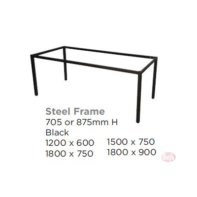 STEEL FRAME TABLE- FRAME ONLYL, 5 SIZES